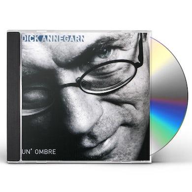 Dick Annegarn UN OMBRE CD