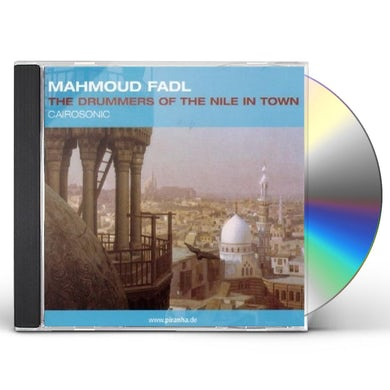 Mahmoud Fadl DRUMMERS OF THE NILE IN TOWN CAIROSONIC CD