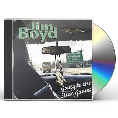 Jim Boyd GOING TO THE STICK GAMES CD