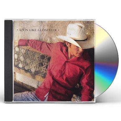 Granger Smith LIVIN LIKE A LONESTAR CD