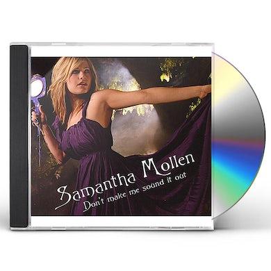 Samantha Mollen DON'T MAKE ME SOUND IT OUT CD