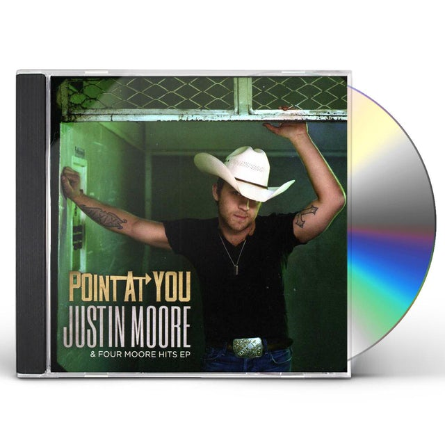 Justin Moore POINT AT YOU & FOUR MOORE HITS (CDEP) CD