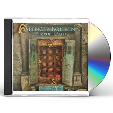 Spencer Bohren TEMPERED STEEL CD