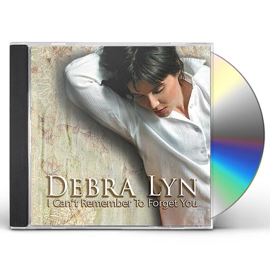 Debra Lyn I CAN'T REMEMBER TO FORGET YOU CD