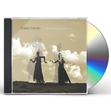 String Theory REMEMBERING WATER - EP CD