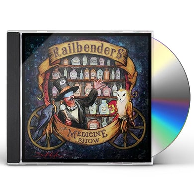 Railbenders MEDICINE SHOW CD