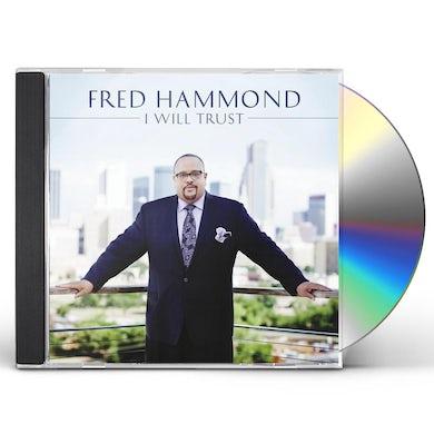 Fred Hammond I WILL TRUST CD