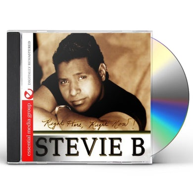 Stevie B. RIGHT HERE, RIGHT NOW! CD