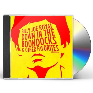 Billy Joe Royal DOWN IN THE BOONDOCKS & OTHER FAVORITES CD