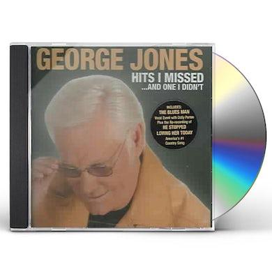 George Jones HITS I MISSED & ONE I DIDN'T CD