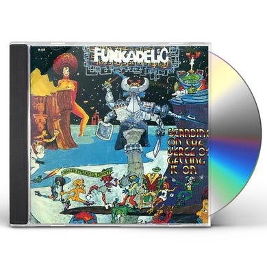 Funkadelic STANDING ON VERGE OF GETTING IT ON CD