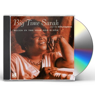 Big Time Sarah BLUES IN YEAR ONE-D-ONE CD