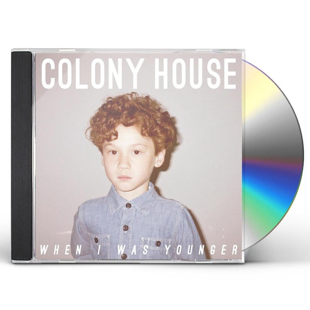 Colony House WHEN I WAS YOUNGER CD