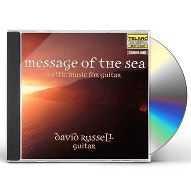 David Russell MESSAGE OF THE SEA: CELTIC MUSIC FOR GUITAR CD