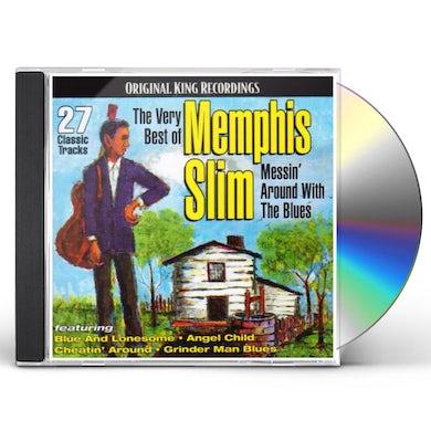 Slim Memphis  VERY BEST OF MEMPHIS SLIM: MESSIN AROUND WITH THE CD