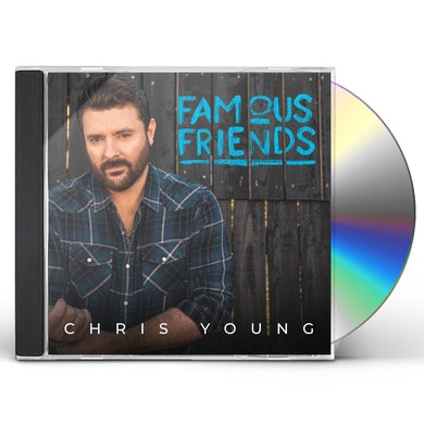 Chris Young  FAMOUS FRIENDS CD