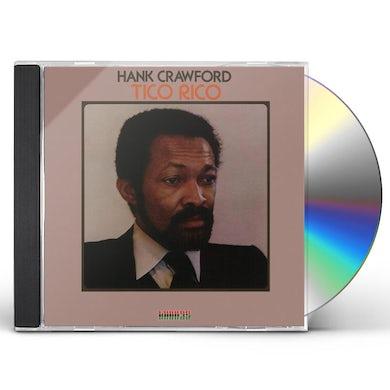 Hank Crawford TICO RICO CD