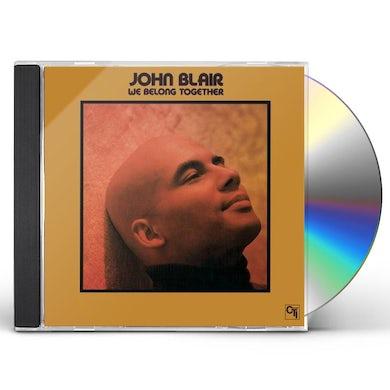 john blair WE BELONG TOGETHER CD