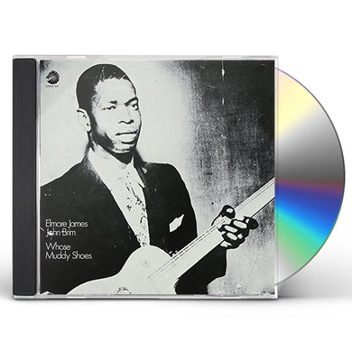 Elmore James WHOSE MUDDY SHOES CD