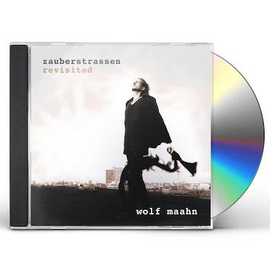 Wolf Maahn ZAUBERSTRASSEN REVISITED CD