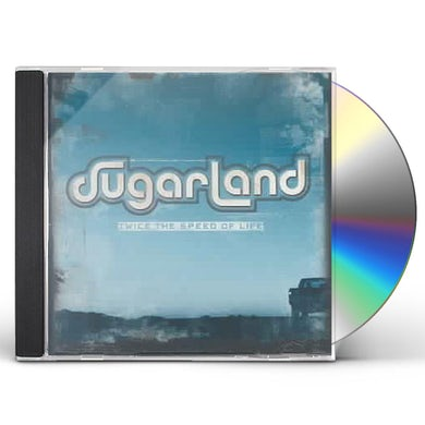 Sugarland TWICE THE SPEED OF LIFE CD