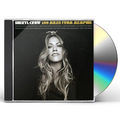 Sheryl Crow 100 MILES FROM MEMPHIS CD
