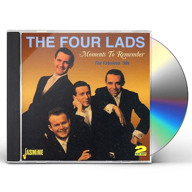 Four Lads MOMENTS TO REMEMBER / FABULOUS CD
