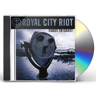 Royal City Riot COAST TO COAST CD