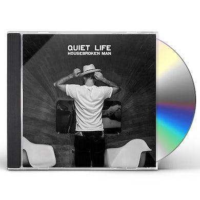 Quiet Life HOUSEBROKEN MAN CD