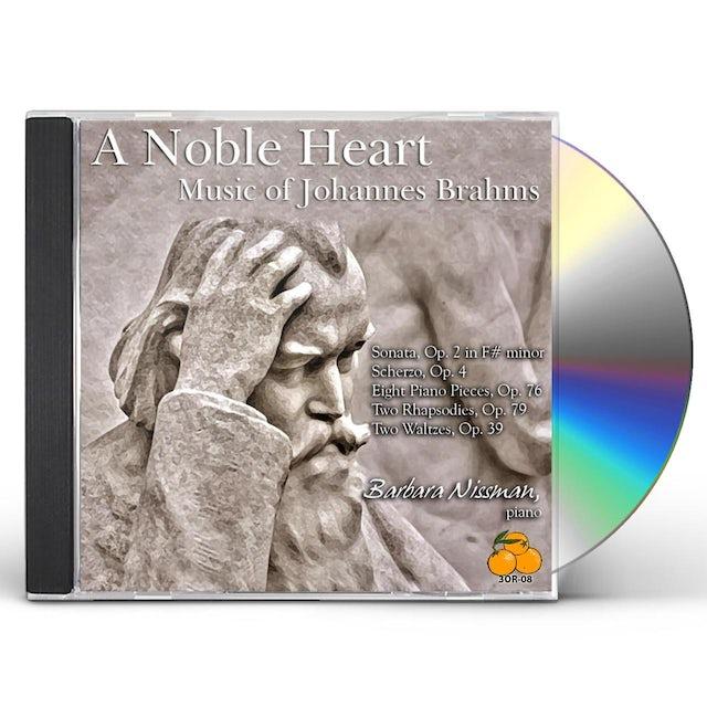 Barbara Nissman NOBLE HEART: MUSIC OF JOHANNES BRAHMS CD
