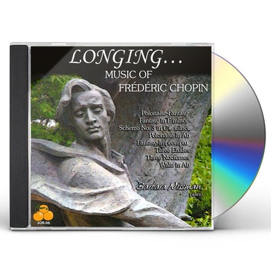 Barbara Nissman LONGING MUSIC OF FREDERIC CHOPIN CD