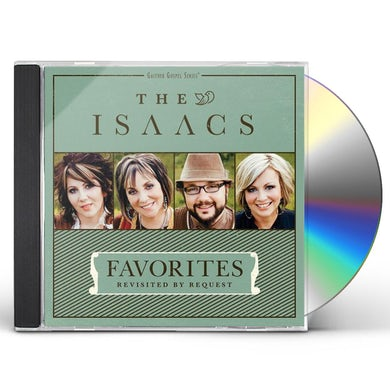 Isaacs FAVORITES: REVISITED BY REQUEST CD