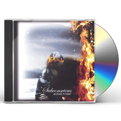 Subconscious EXCUSE TO FORGET CD