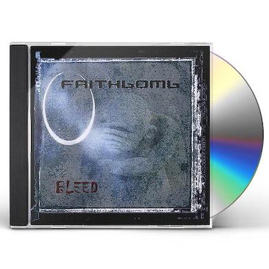 Faithbomb BLEED CD
