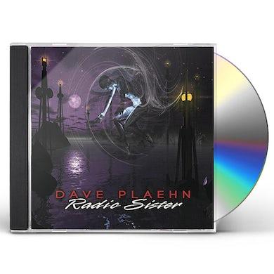 Dave Plaehn RADIO SISTER CD