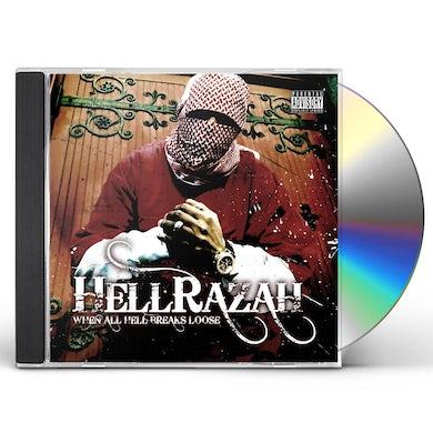 Hell Razah WHEN ALL HELL BREAKS LOOSE CD