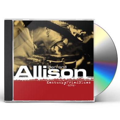 Bernard Allison KENTUCKY FRIED BLUES LIVE CD