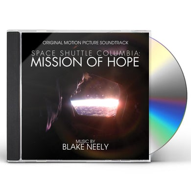 Blake Neely SPACE SHUTTLE COLUMBIA: MISSION OF HOPE CD