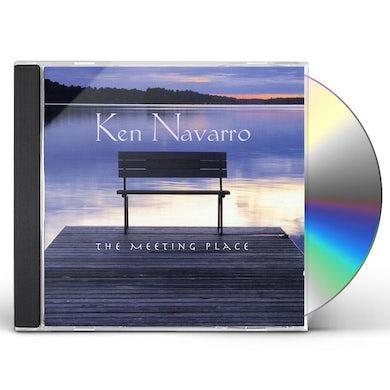Ken Navarro MEETING PLACE CD