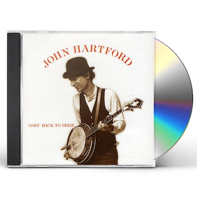 John Hartford GOIN BACK TO DIXIE CD