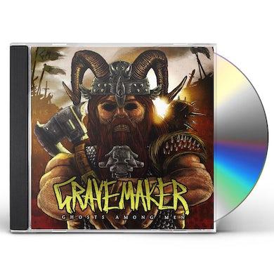 Gravemaker GHOSTS AMONG MEN CD