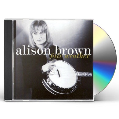 Alison Brown FAIR WEATHER CD