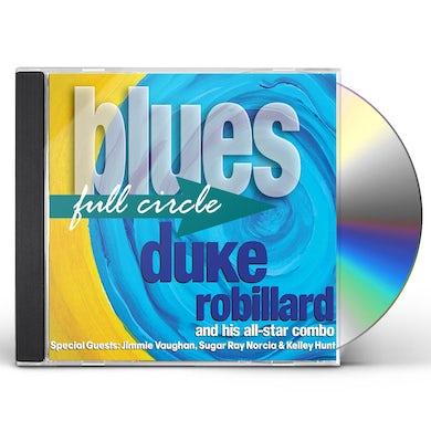Duke Robillard BLUES FULL CIRCLE CD