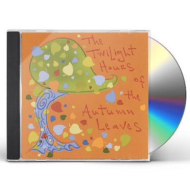 TWILIGHT HOURS OF THE AUTUMN LEAVES CD