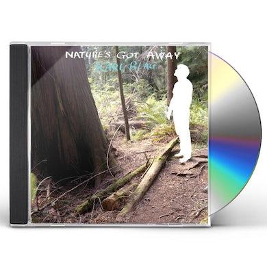 Karl Blau NATURE'S GOT AWAY CD