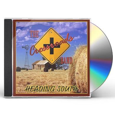 Crossroads Band HEADING SOUTH CD