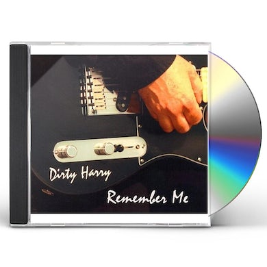 Dirty Harry REMEMBER ME CD