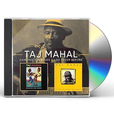 Taj Mahal LIKE NEVER BEFORE / DANCING THE BLUES CD