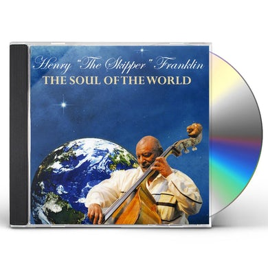 Henry Franklin SOUL OF THE WORLD CD