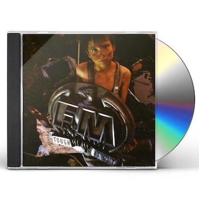 FM  TOUGH IT OUT CD